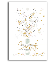 "Cadeaukaartje ""Add a little confetti each day"""