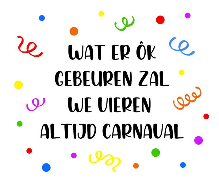 We vieren altijd carnaval