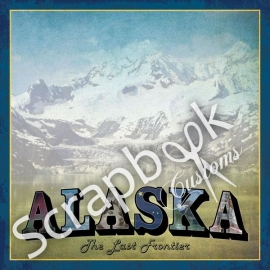 Alaska - scrapvel 30.5 x 30.5 centimeter - Scrapbook customs