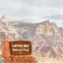 Capitol Reef National Park / Utah - scrapbook customs - 12x12 inch