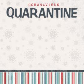 Coronavirus  Quarantine - 30.5 x 30.5 centimeter