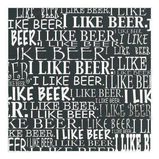 I like beer white on black papier 30.5 x 30.5 cm