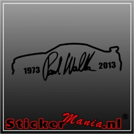 Paul walker '73 - '13 sticker