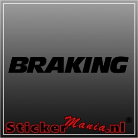 Braking sticker