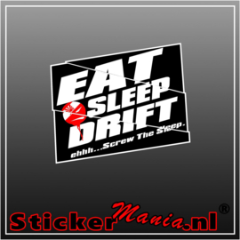 Eat Sleep Drift Full Colour sticker