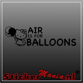 Hello kitty air is for balloons sticker