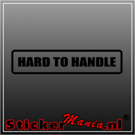 Hard to handle sticker