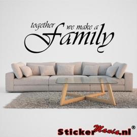 Together we make a family muursticker
