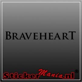 Braveheart sticker