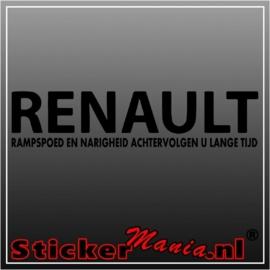 Renault, rampspoed en narigheid achtervolgen u lange tijd sticker
