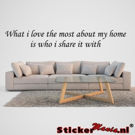 What i love the most about my home muursticker