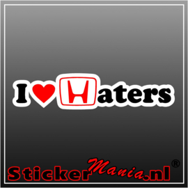 I Love Haters Full Colour sticker