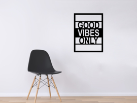 Good vibes only bordje