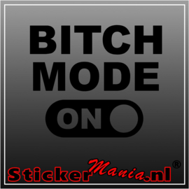 Bitch mode on sticker