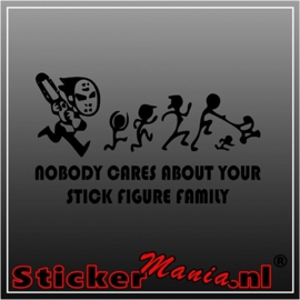 Nobody cares stick figure family 1 sticker