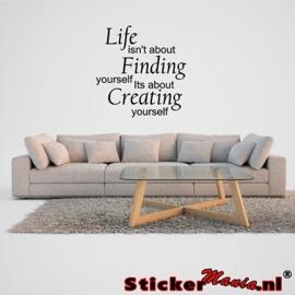 Life, Finding, Creating muursticker