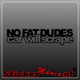 No fat dudes car will scrape sticker