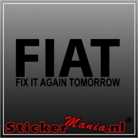 Fiat fix it again tomorrow sticker