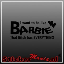 I want to be like barbie sticker