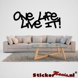 One life, Live it! muursticker