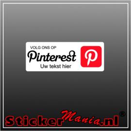 Volg ons op Pinterest met eigen tekst