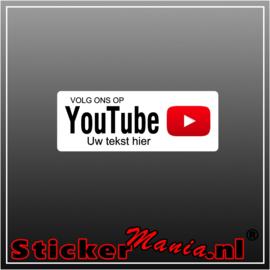 Volg ons op YouTube met eigen tekst