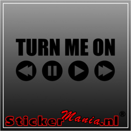 Turn me on sticker