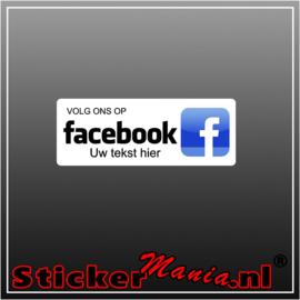 Volg ons op Facebook met eigen tekst