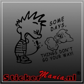 Calvin some days sticker
