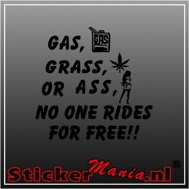 Gas, Grass or ass sticker
