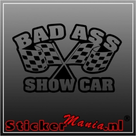 Bad ass showcar sticker
