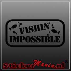 Fishin'impossible sticker