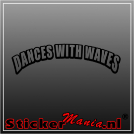Dances with waves sticker