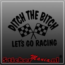 Ditch the bitch sticker