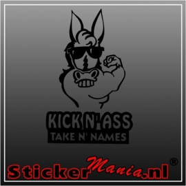 Kick n' ass take n' names sticker