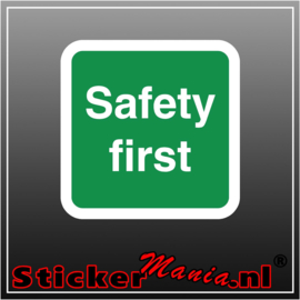 Safety first full colour sticker