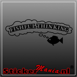 Fishful thinking sticker