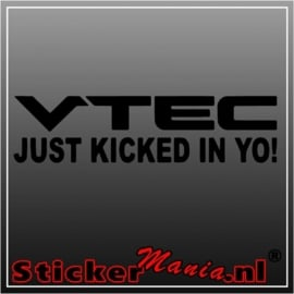 Vtec just kicked in yo! sticker