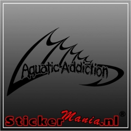Aquatic addiction sticker