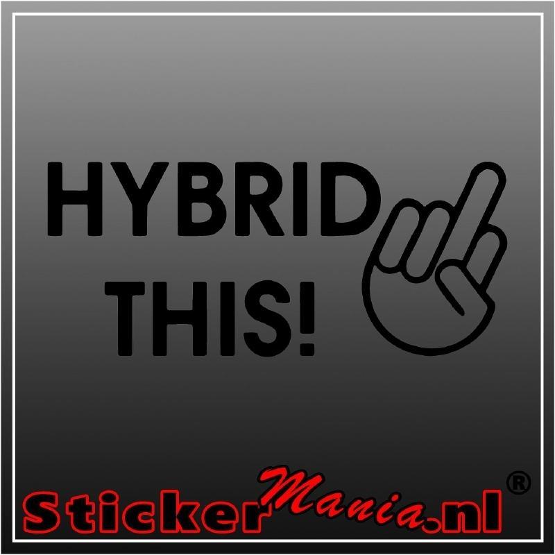Hybrid this sticker