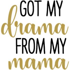 DRAMA FROM MY MAMA