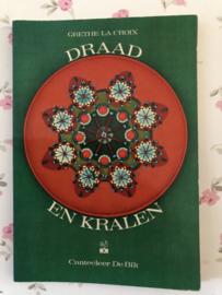 Boeken | Kralen | Cantecleer | Draad en kralen - Grethe La Croix - 1969
