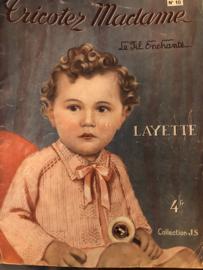 Tijdschriften   Breien   Tricotez Madame Le Fil Enchanté LAYETTE no. 10 - Collection J.S. - 1945 - ZEER ZELDZAAM