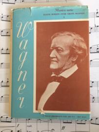 1950 | Het leven Richard Wagner 1813-1883 | Philip Kruseman's Uitgeversmij N.V. Den Haag