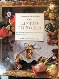 Boeken | Hobby | Lintjes en Rozen: een inspirerende collectie verrukkelijke vrijetijdsbestedingen uit vroeger tijden - Deborah Scheenbeli-Morel