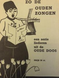 1935 | Muziek | Songteksten | ZO DE OUDEN ZONGEN een serie uit de OUDE DOOS