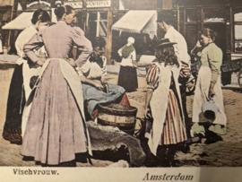 VERKOCHT | Briefkaart | Nederland - Amsterdam - De Vischvrouw - stadsgezicht 1900