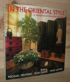 Boeken | Interieur | In the Oriental Style: A Sourcebook of Decoration and Design - Freeman, Michael