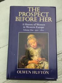 Boeken | Geschiedenis | Europa | The Prospect Before Her A History of a Women in Western Europe : 1500-1800