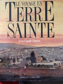 Midden-Oosten | Le Voyage en Terre Sainte - Jean-Claude Simoën